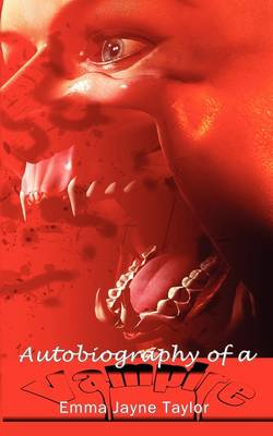 Autobiography of a Vampire (Paperback)