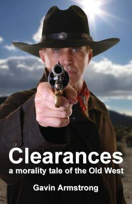 CLEARANCES a morality tale of the Old West (Paperback)