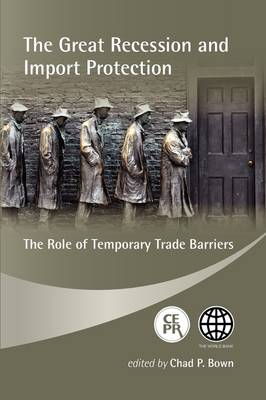 The Great Recession and Import Protection: The Role of Temporary Trade Barriers (Paperback)