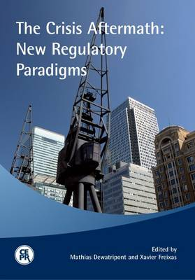 The Crisis Aftermath: New Regulatory Paradigms (Paperback)