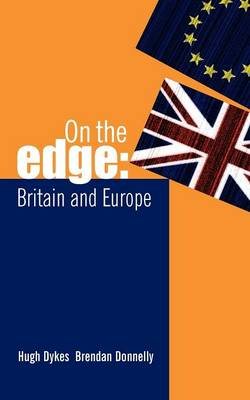 On the Edge: Britain and Europe (Paperback)