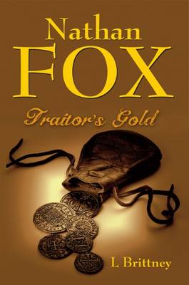 Nathan Fox: 2: Traitor's Gold (Paperback)
