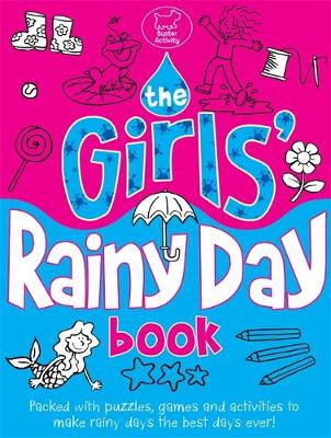 The Girls' Rainy Day Book (Paperback)