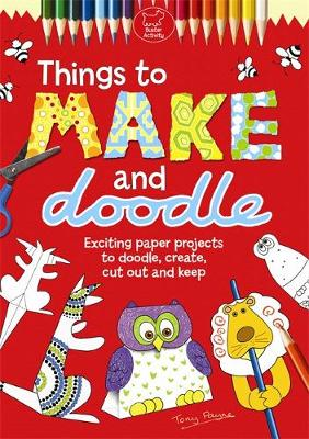 Things To Make And Doodle (Paperback)