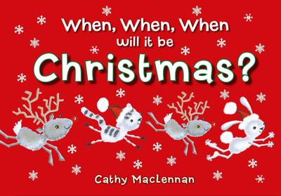 When, When, When Will it be Christmas? (Hardback)