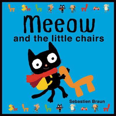 Meeow and the Little Chairs (Board book)