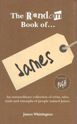 The Random Book of... James - The Random Book of... (Hardback)