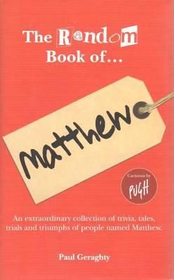 The Random Book of... Matthew - The Random Book of... (Hardback)