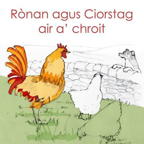 Ronan agus Ciorstag air a' chroit (Paperback)