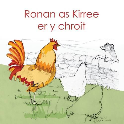 Ronan as Kirree er y chroit (Paperback)