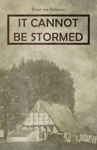 It Cannot Be Stormed (Paperback)