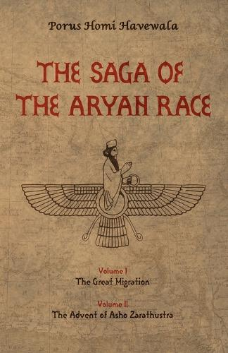 The Saga of the Aryan Race: v. 1-2 (Paperback)