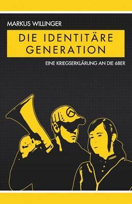 Die Identitare Generation (Paperback)