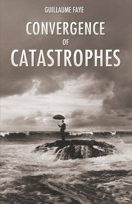 Convergence of Catastrophes (Paperback)