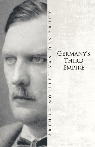 Germany's Third Empire (Paperback)