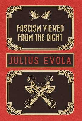 Fascism Viewed from the Right (Hardback)