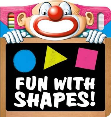 Fun with Shapes! - Fun with Chalk (Board book)