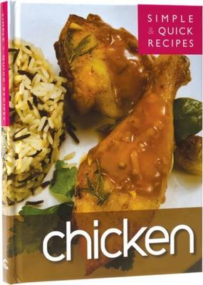 Simple and Quick Recipes: Chicken (Hardback)