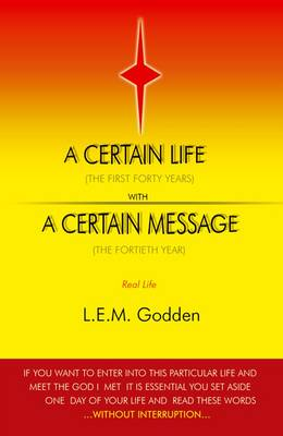 A Certain Life: With A Certain Message (Paperback)