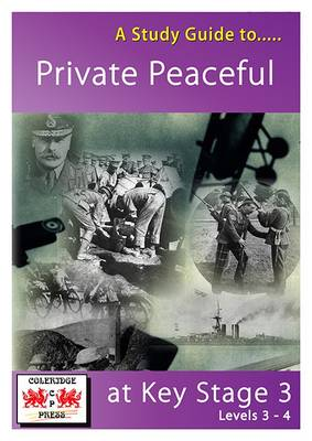 A Study Guide to Private Peaceful at Key Stage 3: Levels 3-4