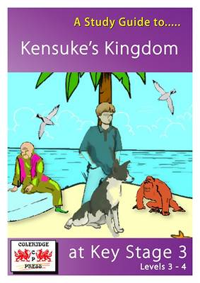 A Study Guide to Kensuke's Kingdom at Key Stage 3: Levels 3-4