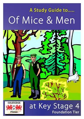 A Study Guide to Of Mice and Men for GCSE: Foundation Tier