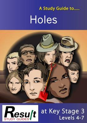 A Study Guide to Holes at Key Stage 3: Levels 4-7