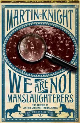 We Are Not Manslaughterers (Hardback)