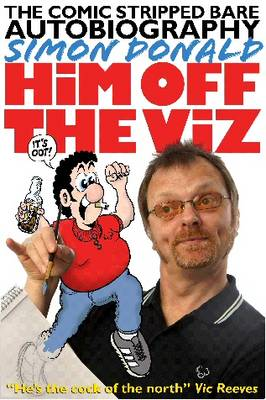Him Off the Viz (Paperback)