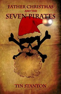 Father Christmas and the Seven Pirates (Paperback)