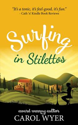 Surfing in Stilettos (Paperback)