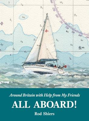 All Aboard!: Around Britain with Help from My Friends (Paperback)