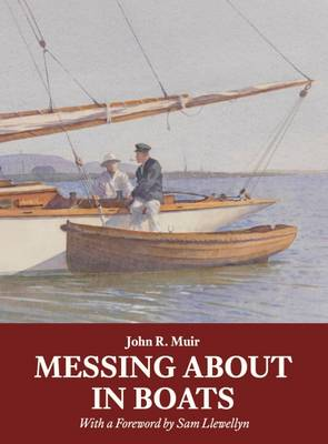 Messing About in Boats (Paperback)