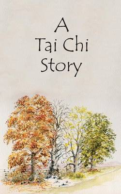 A Tai Chi Story (Paperback)