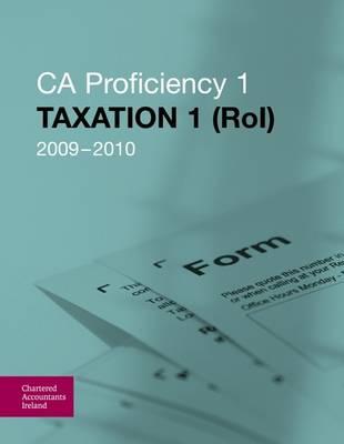 Taxation 1 (RoI) 2009-2010: CAP 1 (Paperback)