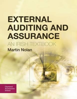 External Auditing and Assurance: An Irish Textbook (Paperback)