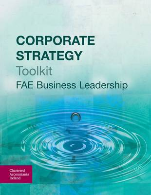 Corporate Strategy Toolkit (FAE Business Leadership) (Paperback)