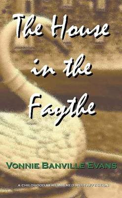 The House in the Faythe (Paperback)