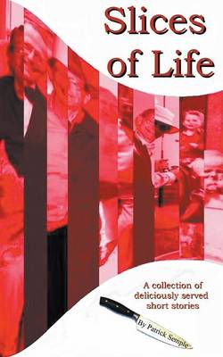 Slices of Life (Paperback)