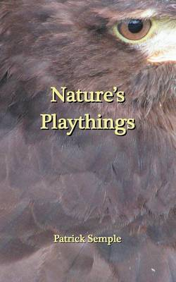 Nature's Playthings (Paperback)
