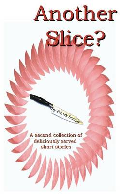 Another Slice? (Paperback)