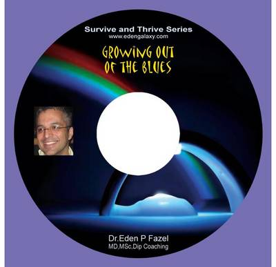 Growing Out of the Blues - Survive and Thrive Series (CD-Audio)