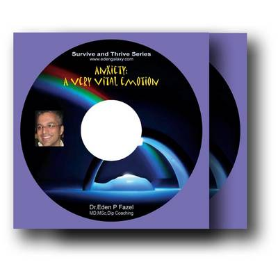 Anxiety: A Very Vital Emotion - Survive and Thrive Series (CD-Audio)