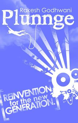 Plunnge: Reinvention for the New Generation (Paperback)