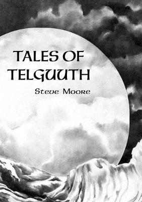 Tales of Telguuth (Hardback)