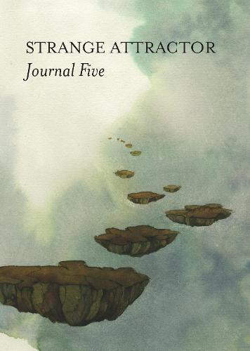 Strange Attractor Journal Five - Strange Attractor Press (Paperback)