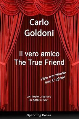 The True Friend (Hardback)