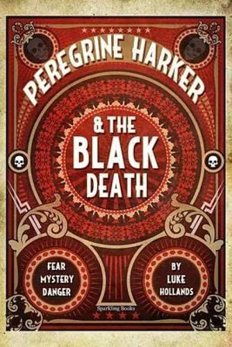 Peregrine Harker & the Black Death (Paperback)