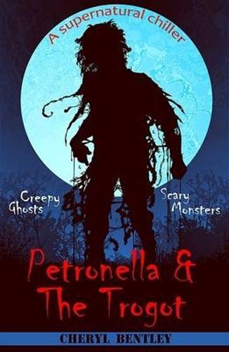Petronella & The Trogot (Paperback)