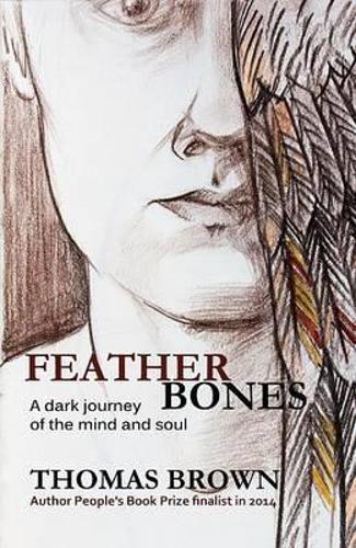 Featherbones (Paperback)